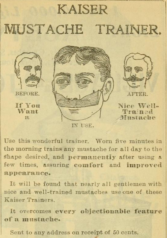 Kaiser Mustache Trainer, 1901