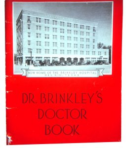 Doctor Book promoting the new Brinkley hospital at Del Rio, Texas